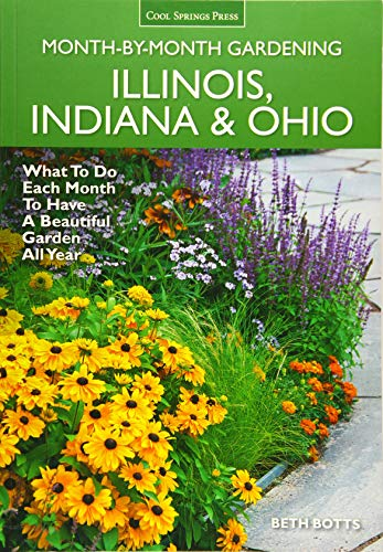 9781591866435: Illinois, Indiana & Ohio Month-by-Month Gardening: What to Do Each Month to Have a Beautiful Garden All Year