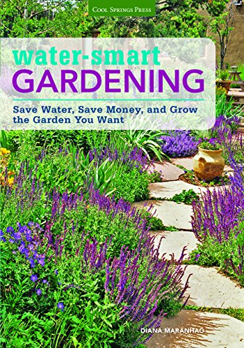 9781591866442: Water-Smart Gardening: Save Water, Save Money, and Grow the Garden You Want