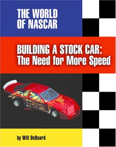 Building a Stock Car : The Need: Will DeBoard