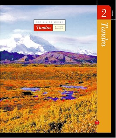 9781591870463: Volume 2: Tundra (Our Living World)