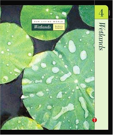 Volume 4: Wetlands (Hardback): Barbara A Somervill