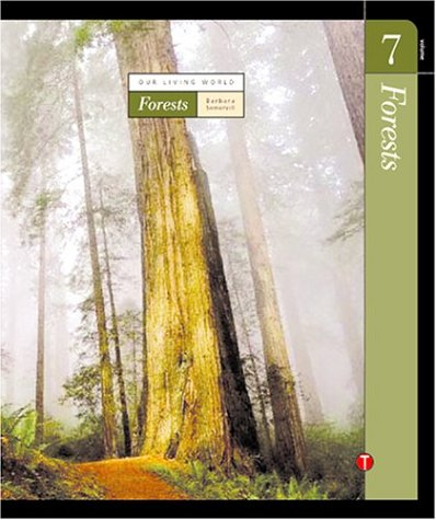 Forests (Our Living World): Somervill, Barbara A.