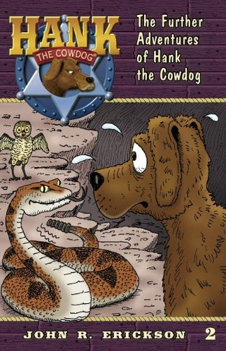 9781591881025: The Further Adventures of Hank the Cowdog