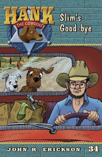 9781591881346: Slim's Good-Bye (Hank The Cowdog)
