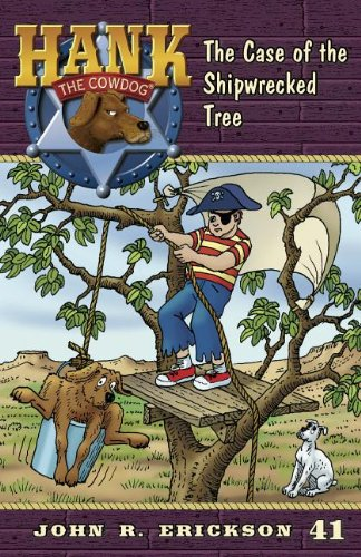 9781591881414: The Case of the Shipwrecked Tree (Hank the Cowdog)
