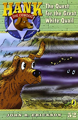 9781591881520: The Quest for the Great White Quail (Hank the Cowdog)