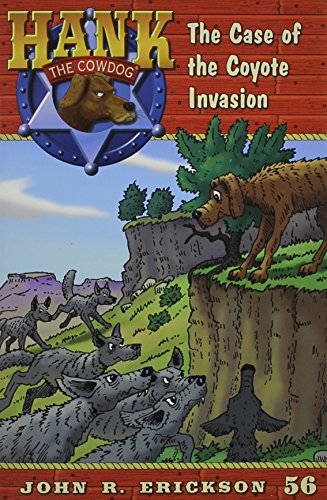 9781591881568: The Case of the Coyote Invasion (Hank the Cowdog (Quality))