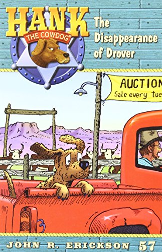 9781591881575: The Disappearance of Drover (Hank the Cowdog (Quality))