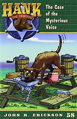 9781591881582: The Case of the Mysterious Voice (Hank the Cowdog)