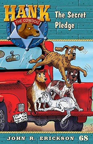 9781591881681: The Secret Pledge (Hank the Cowdog)