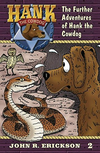 9781591882022: The Further Adventures of Hank the Cowdog