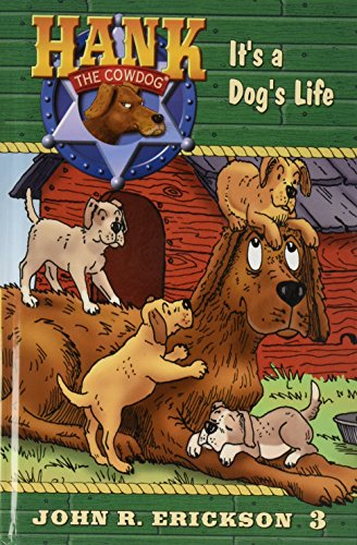 9781591882039: It's a Dog's Life (Hank the Cowdog)