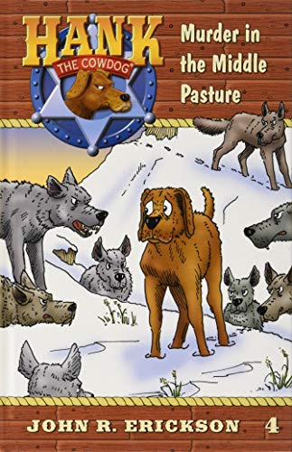 9781591882046: Murder in the Middle Pasture (Hank the Cowdog)
