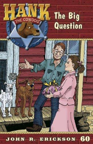 9781591882602: The Big Question (Hank the Cowdog)