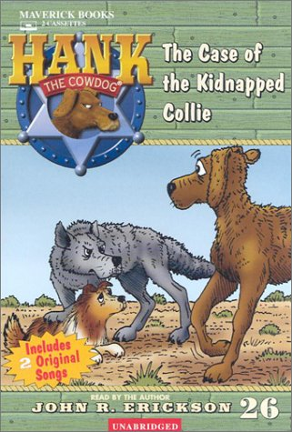 9781591883265: The Case of the Kidnapped Collie (Hank the Cowdog)