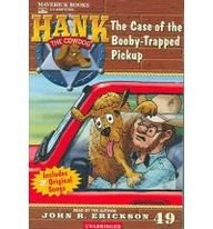 The Case of the Booby-trapped Pickup (Hank the Cowdog): Erickson, John R.