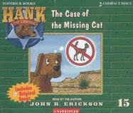 9781591886150: The Case of the Missing Cat (Hank the Cowdog 15)