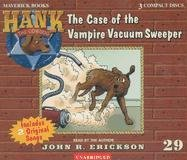 9781591886297: The Case of the Vampire Vacuum Sweeper (Hank the Cowdog) #29