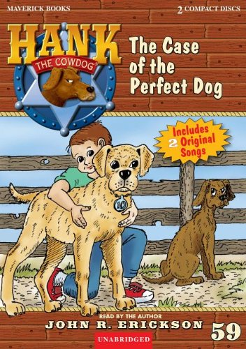 9781591886594: The Case of the Perfect Dog (Hank the Cowdog (Audio))