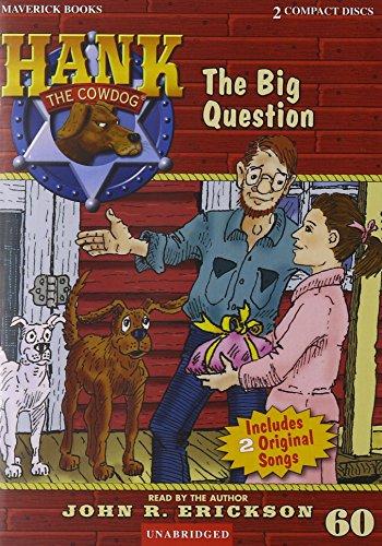 9781591886600: The Big Question (Hank The Cowdog)