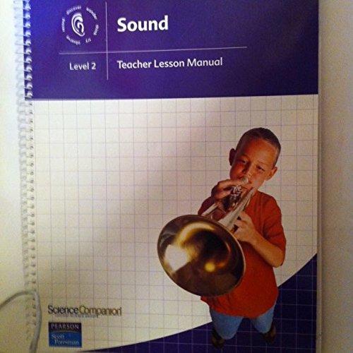 9781591920502: Sound, Teacher Lesson Manual Level 2 (Science Companion Chicago Science Group)