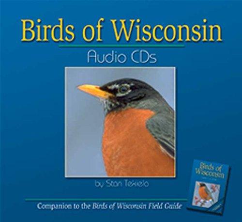 Birds of Wisconsin Audio CDs: Companion to Birds of Wisconsin Field Guide: Stan Tekiela
