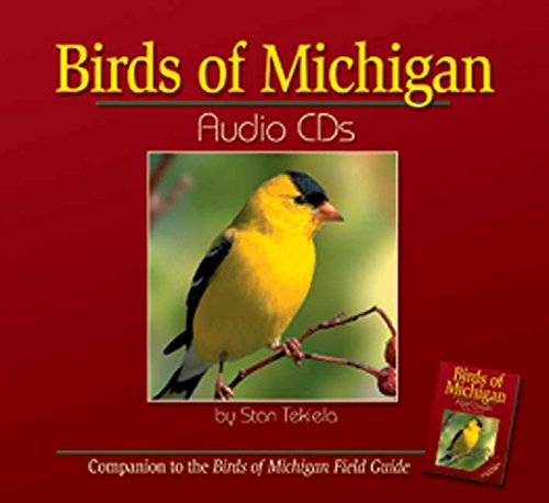 9781591930426: Birds of Michigan Audio CDs: Compatible with Birds of Michigan Field Guide