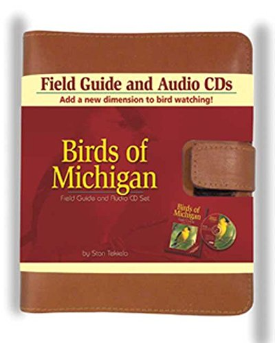 Birds of Michigan Field Guide [With (2) Audio CD'sWith Booklet]: Tekiela, Stan
