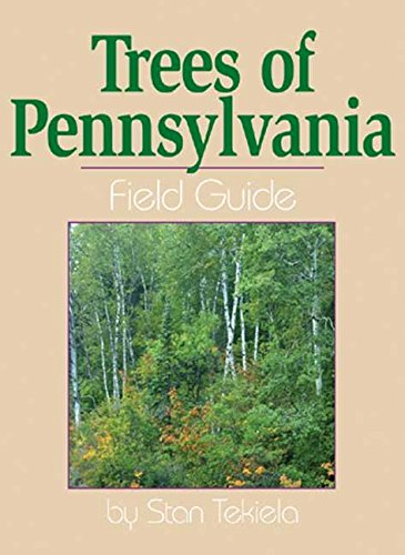 9781591930471: Trees of Pennsylvania Field Guide (Tree Identification Guides)