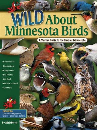 Wild About Minnesota Birds: A