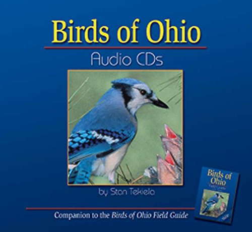 Birds of Ohio Audio CD [With 32 Page Booklet]: Tekiela, Stan