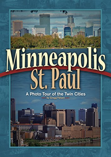 9781591930822: Minneapolis & St Paul: A Photo Tour of the Twin Cities