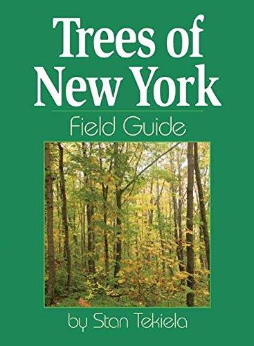 Trees of New York Field Guide: Tekiela, Stan