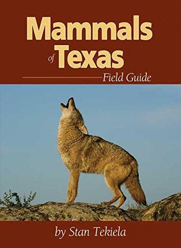 9781591932147: Mammals of Texas Field Guide (Mammal Identification Guides)