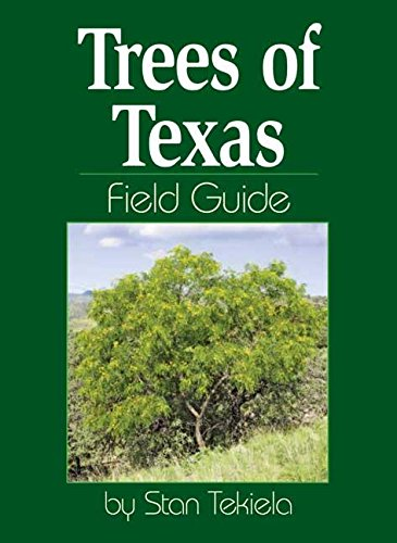 9781591932154: Trees of Texas Field Guide (Tree Field Guides)
