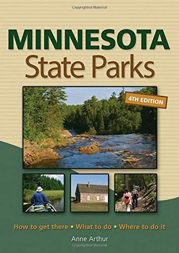 9781591933793: Minnesota State Parks: How to Get There, What to Do, Where to Do It