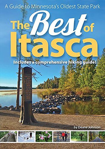 9781591934301: The Best of Itasca: A Guide to Minnesota's Oldest State Park