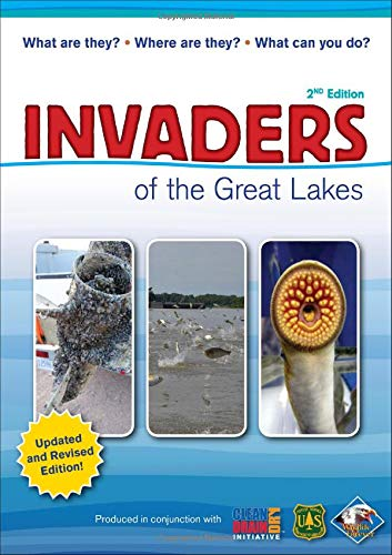 9781591937708: Invaders of the Great Lakes: Invasive Species and Their Impact on You