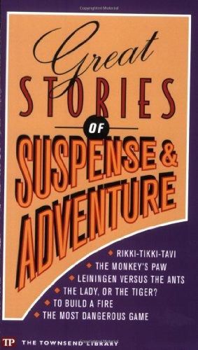 Great Stories of Suspense and Adventure (Townsend: Rudyard Kipling; Carl