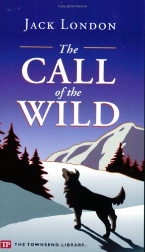 9781591940012: The Call of the Wild (Townsend Library Edition)