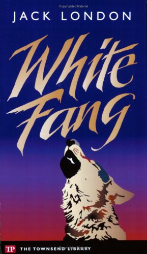 9781591940074: White Fang (Townsend Library Edition)
