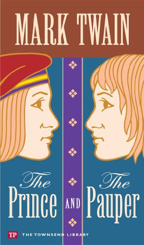 The Prince and the Pauper (Townsend Library: Mark Twain