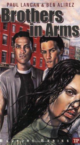 Brothers in Arms (Bluford High Series #9): Langan, Paul; Alirez,