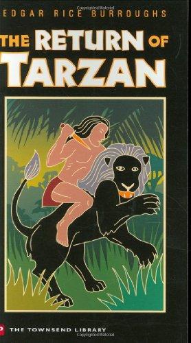 The Return of Tarzan (Townsend Library Edition): Edgar Rice Burroughs