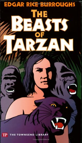 9781591940333: The Beasts of Tarzan (Townsend Library Edition)