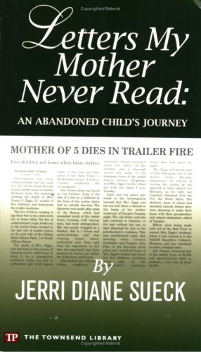 Letters My Mother Never Read: An Abandoned: Jerri Diane Sueck