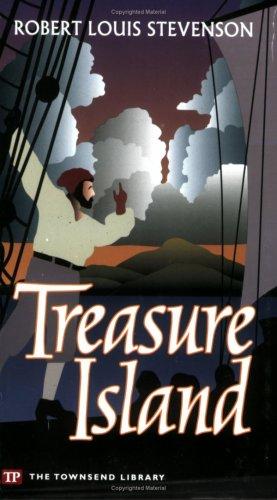 Treasure Island (Townsend Library Edition): Robert Louis Stevenson
