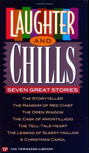 Laughter and Chills: Seven Great Stories (Townsend: Saki; O.Henry; Poe,