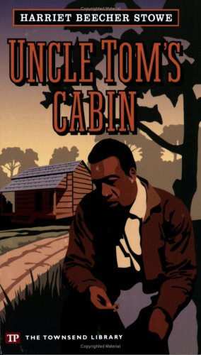 9781591940555: Uncle Tom's Cabin (Townsend Library Edition)