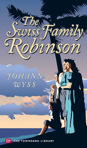 9781591940562: The Swiss Family Robinson (Townsend Library Edition)
